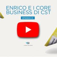 Enrico e i core Business di CST Pubblicità - VIDEO EPISODIO 1