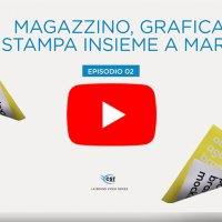 Magazzino, Grafica e Stampa insieme a Marco - VIDEO EPISODIO 2