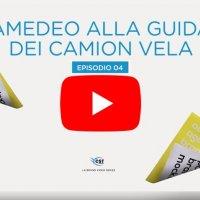 Amedeo alla guida dei camion vela - VIDEO EPISODIO 4