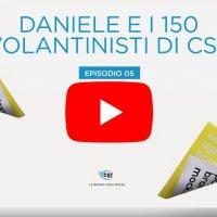 Daniele e i 150 volantinisti di CST - VIDEO EPISODIO 5