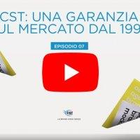 CST: Una garanzia sul mercato dal 1996 - VIDEO EPISODIO 7